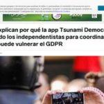 Expertos explican por qué la app Tsunami Democràtic que están usando los independentistas para coordinar las protestas puede vulnerar el GDPR